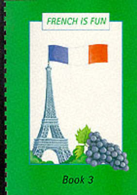 French is Fun: Bk. 3 by Anne Greenhalgh image