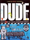 Dude by Mickey Gill