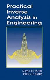 Practical Inverse Analysis in Engineering by David M. Trujillo image
