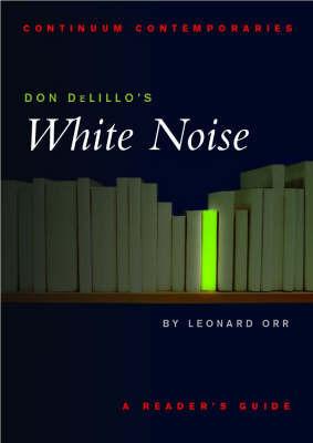 """Don Delillo's """"White Noise"""" by Leonard Orr"""