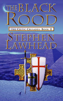 The Black Rood by Stephen Lawhead