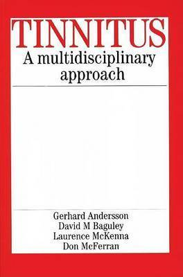 Tinnitus: A Multidisciplinary Approach by Gerhard Andersson