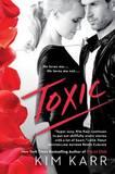 Toxic by Kim Karr