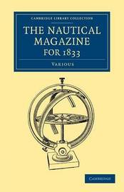 Cambridge Library Collection - The Nautical Magazine by Various Authors