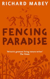 Fencing Paradise by Richard Mabey image