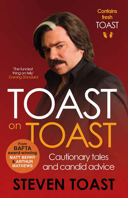 Toast on Toast by Steven Toast
