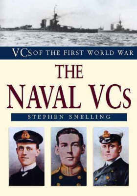 The Naval VCs of World War I by Stephen Snelling image