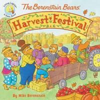 The Berenstain Bears' Harvest Festival by Mike Berenstain