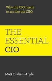 The Essential CIO by Matt Graham-Hyde
