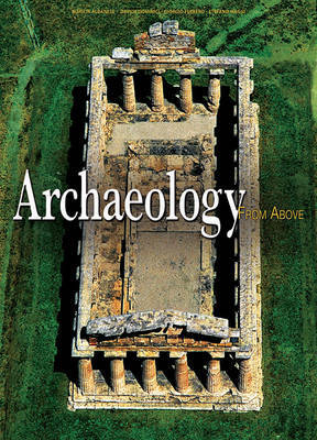 Archaeology from Above by Georgio Ferrero