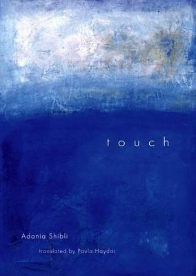 Touch by Adania Shibli