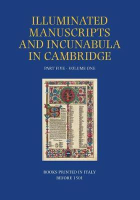A Catalogue of Western Book Illumination in the Fitzwilliam Museum and the Cambridge Colleges. Part Five by Azzurra Elena Andriolo image