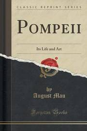Pompeii by August Mau