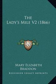 The Lady's Mile V2 (1866) by Mary , Elizabeth Braddon