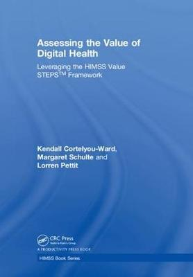 Assessing the Value of Digital Health by Kendall Cortelyou-Ward image
