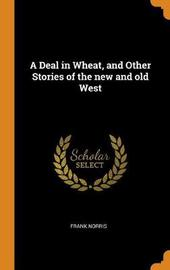 A Deal in Wheat by Frank Norris