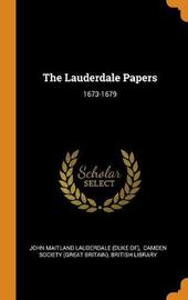 The Lauderdale Papers by British Library