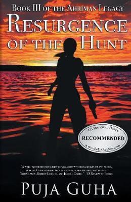 Resurgence of the Hunt by Puja Guha