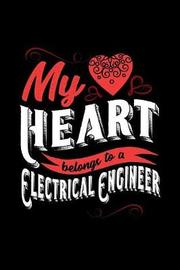 My Heart Belongs to a Electrical Engineer by Dennex Publishing image