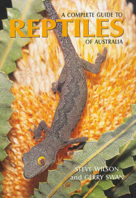 A Complete Guide to Reptiles of Australia by Steve Wilson image