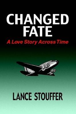 Changed Fate by Lance Stouffer image