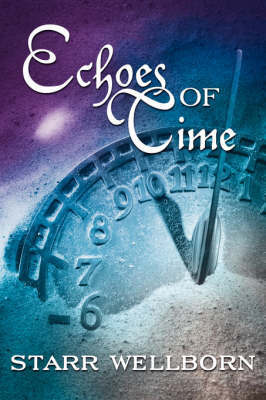 Echoes of Time by Starr Wellborn image
