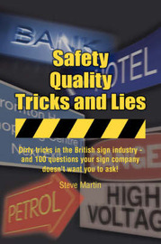Safety, Quality, Tricks and Lies by Steve Martin