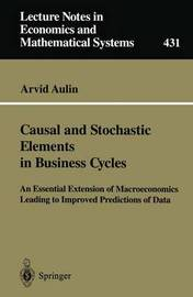 Causal and Stochastic Elements in Business Cycles by Arvid Aulin