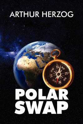 Polar Swap by Arthur Herzog, III