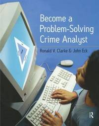 Become a Problem-Solving Crime Analyst by Ronald Clarke image