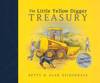 Little Yellow Digger Treasury by Betty Gilderdale