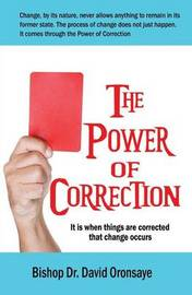 The Power of Correction by Bishop Dr David Oronsaye