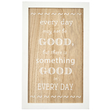 Transomnia: '... Something good in every day' Sign