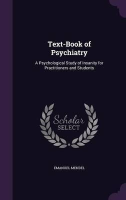 Text-Book of Psychiatry by Emanuel Mendel image