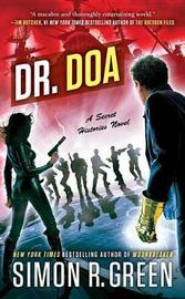 Dr. DOA by Simon R Green image