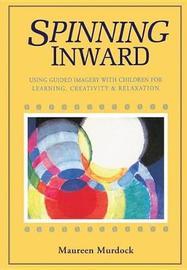 Spinning Inward by Maureen Murdock image