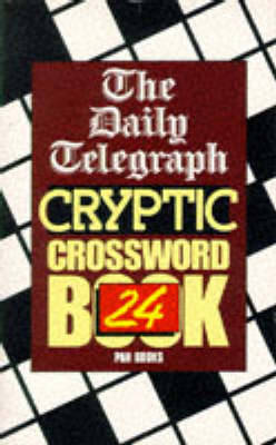 Daily Telegraph Cryptic Crossword Book 24 by Telegraph Group Limited