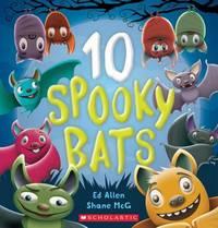 10 Spooky Bats by Ed Allen