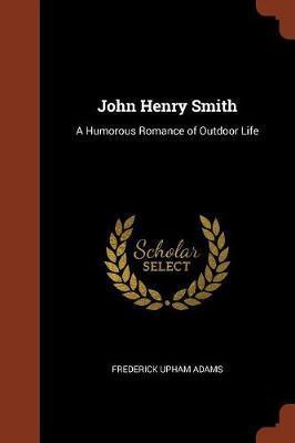 John Henry Smith by Frederick Upham Adams