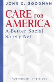 Care for America by John C Goodman