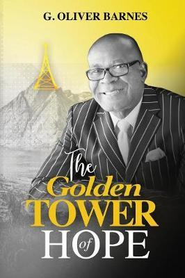 The Golden Tower of Hope by G Oliver Barnes