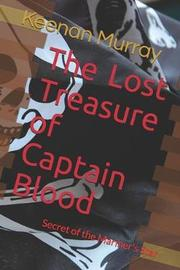 The Lost Treasure of Captain Blood by Keenan Murray image