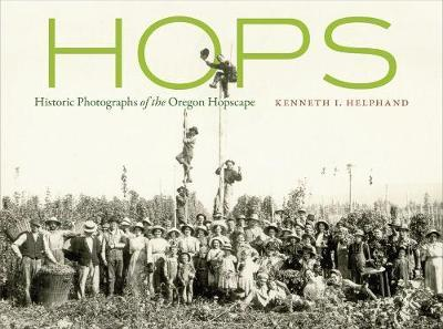 Hops by Kenneth I. Helphand