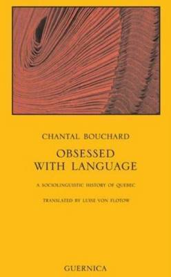 Obsessed with Language by Chantal Bouchard