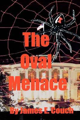 The Oval Menace by James E Couch