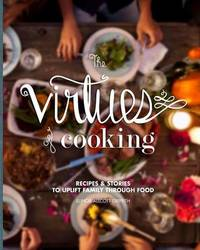 The Virtues of Cooking by Elinor Allcott Griffith