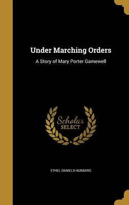 Under Marching Orders by Ethel Daniels Hubbard image