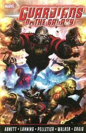Guardians Of The Galaxy By Abnett & Lanning: The Complete Collection Volume 1 by Dan Abnett