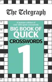 The Telegraph Big Book of Quick Crosswords 1 by THE TELEGRAPH MEDIA GROUP