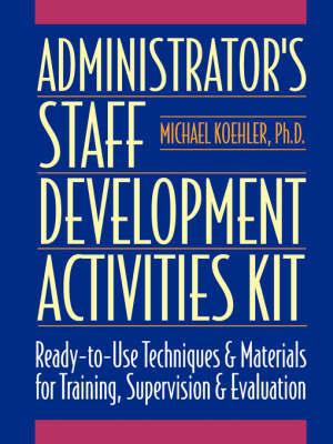 Administrative Staff Development: Activity Kit by Michael Koehler image